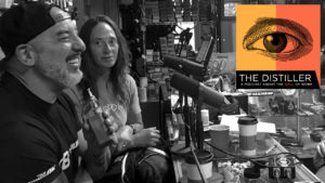 The Distiller episode 2 - Dom and Judi Lopresti